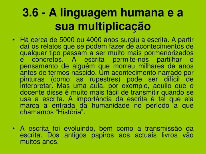 3.6 - A linguagem humana e a sua multiplicação