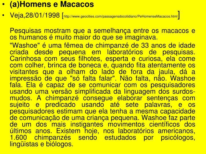 (a)Homens e Macacos