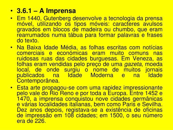 3.6.1 – A Imprensa