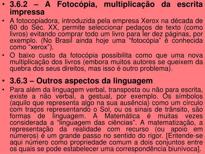 3.6.2 – A Fotocópia, multiplicação da escrita impressa