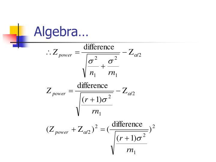 Algebra…