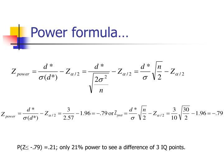 Power formula…