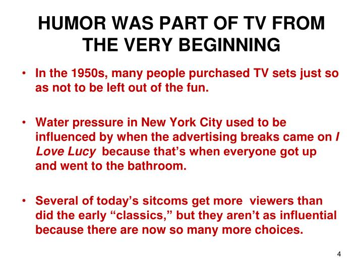 HUMOR WAS PART OF TV FROM THE VERY BEGINNING