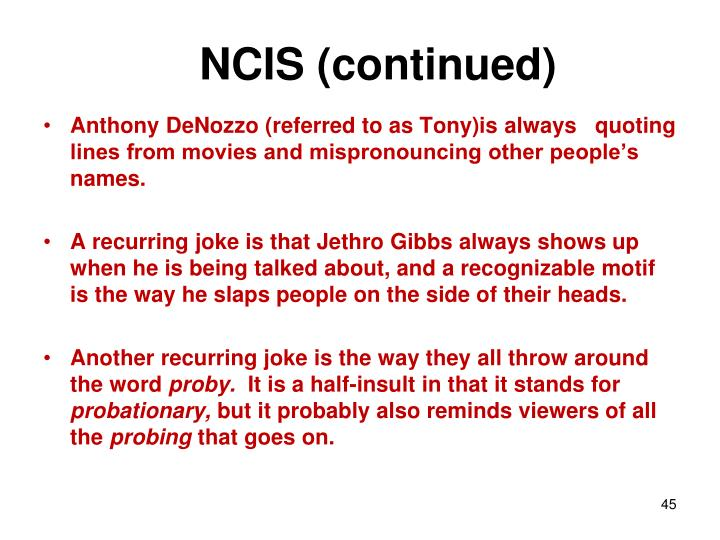 NCIS (continued)