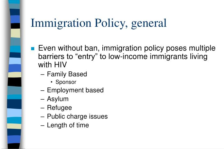 Immigration Policy, general