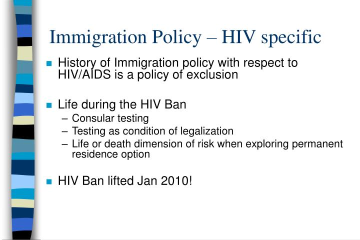 Immigration Policy – HIV specific