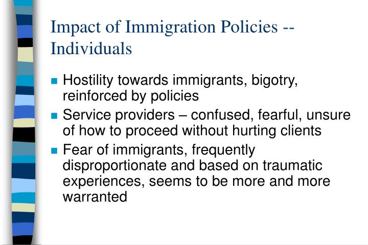 Impact of Immigration Policies -- Individuals