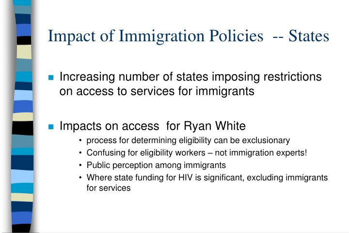 Impact of Immigration Policies  -- States