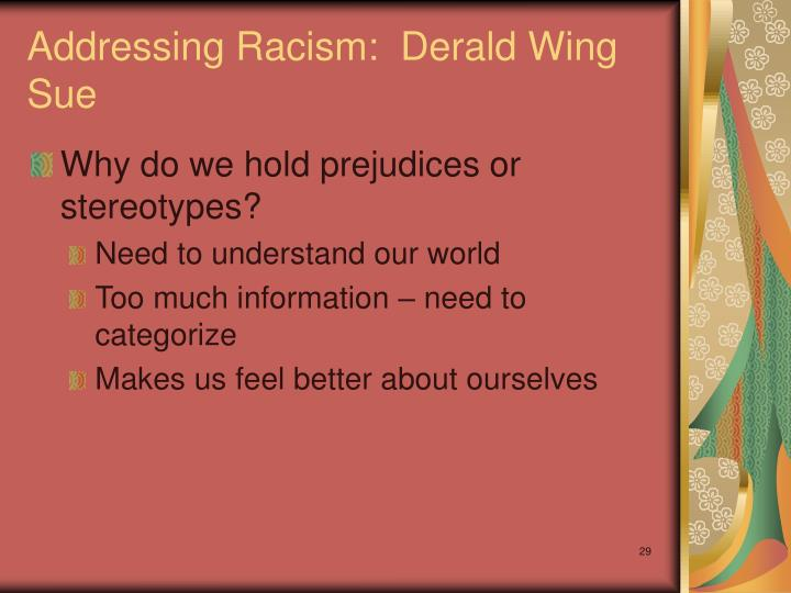 Addressing Racism:  Derald Wing Sue
