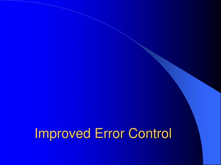 Improved Error Control
