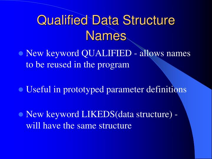 Qualified Data Structure Names