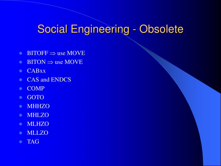 Social Engineering - Obsolete