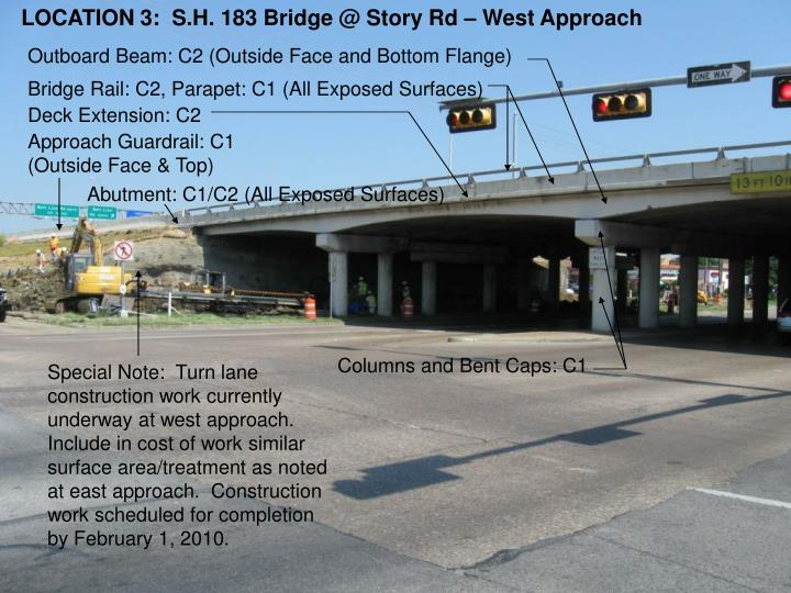 LOCATION 3:  S.H. 183 Bridge @ Story Rd – West Approach