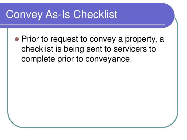 Convey As-Is Checklist