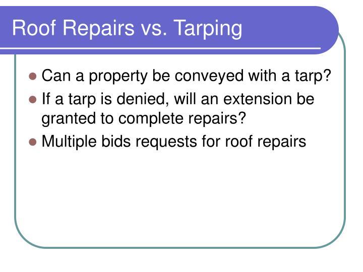 Roof Repairs vs. Tarping