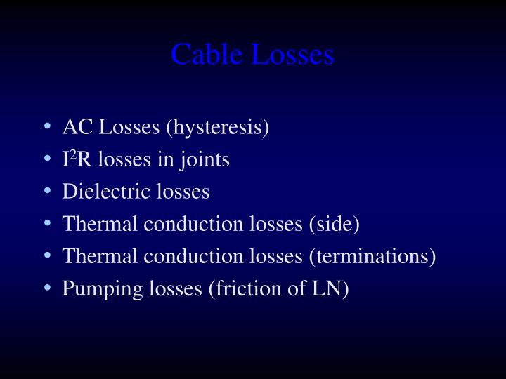Cable Losses