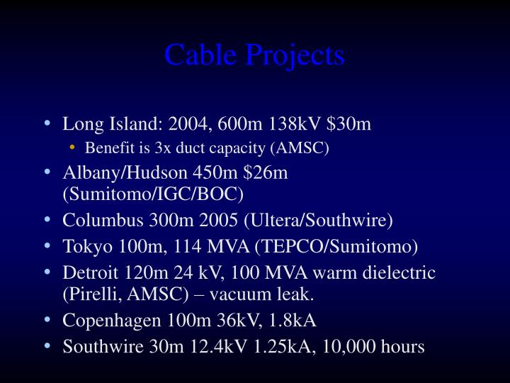 Cable Projects