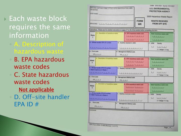 Each waste block requires the same information