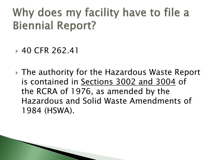 Why does my facility have to file a Biennial Report?