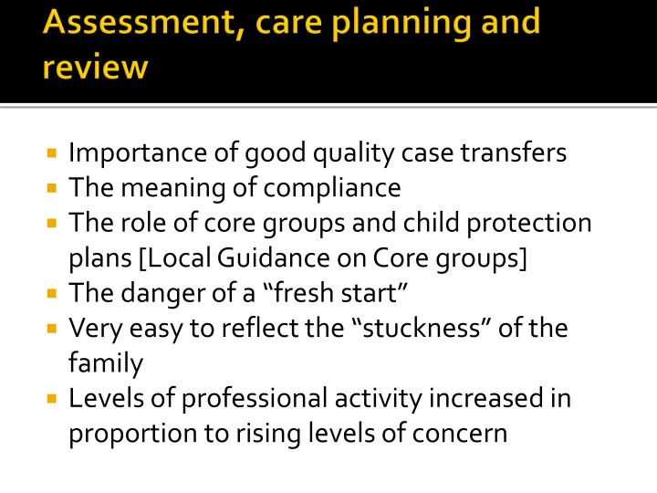Assessment, care planning and review