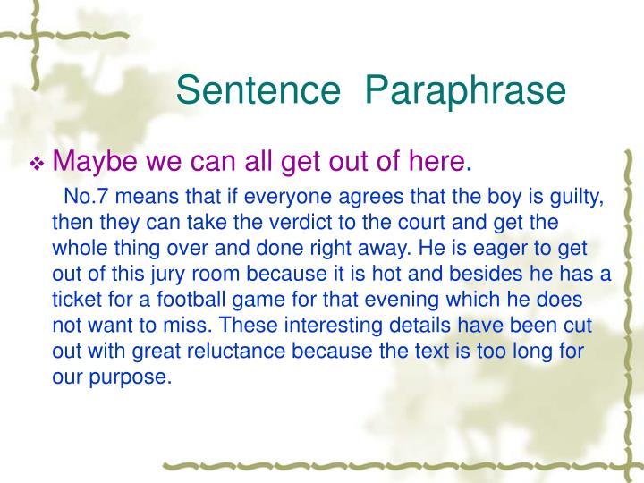 Sentence  Paraphrase