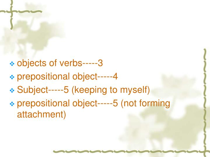objects of verbs-----3