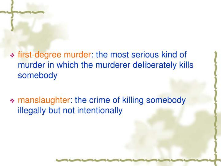 first-degree murder