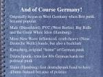and of course germany