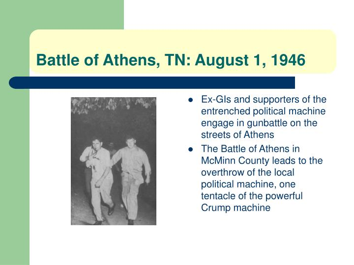 Battle of Athens, TN: August 1, 1946