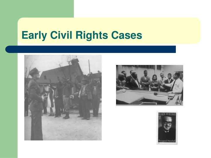 Early Civil Rights Cases