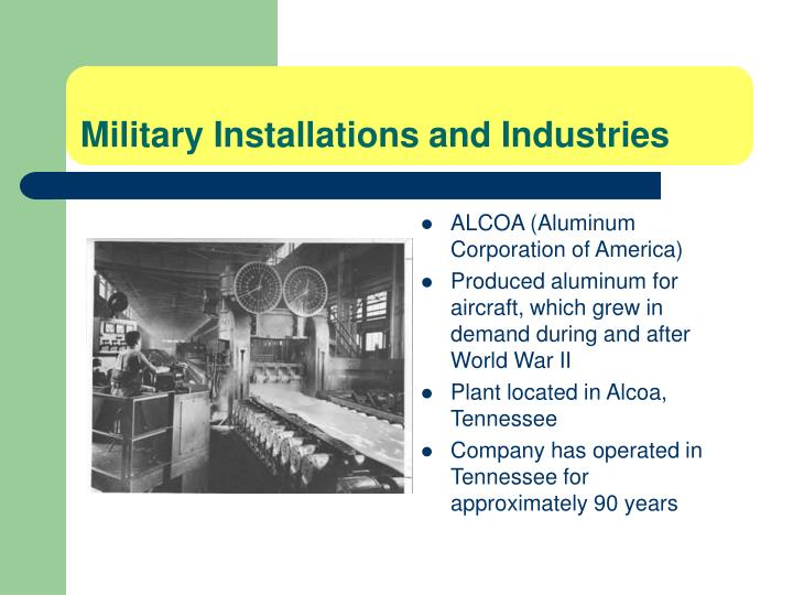 Military Installations and Industries