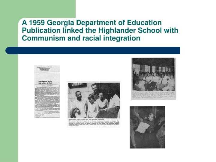 A 1959 Georgia Department of Education Publication linked the Highlander School with Communism and racial integration