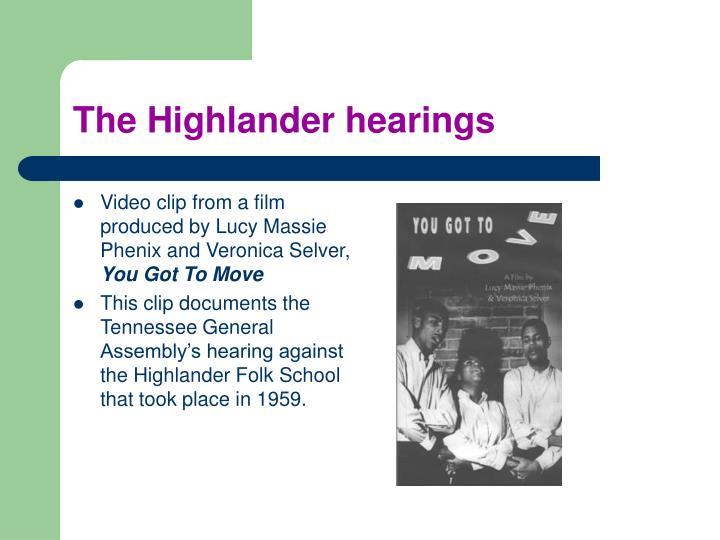 The Highlander hearings