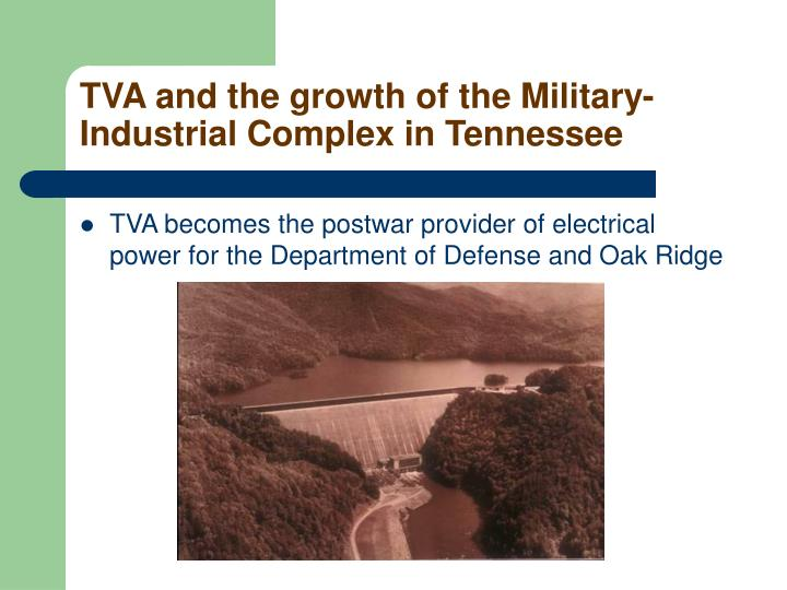 TVA and the growth of the Military-Industrial Complex in Tennessee
