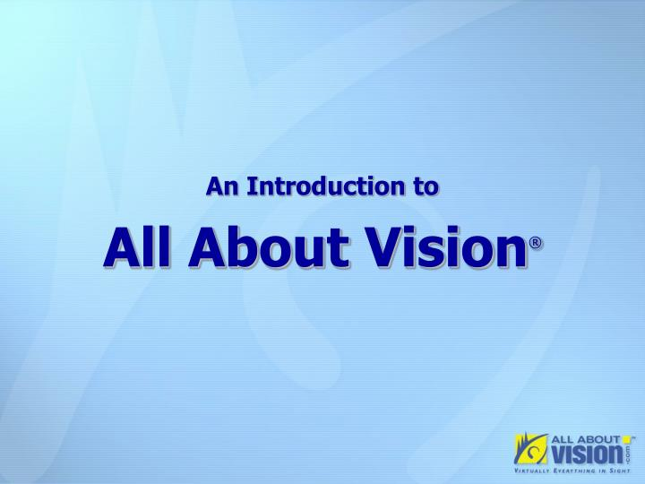 An introduction to all about vision
