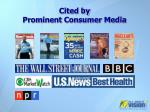 cited by prominent consumer media