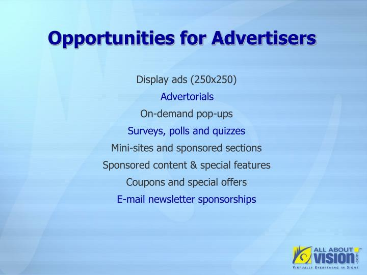 Opportunities for Advertisers