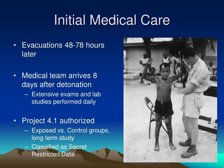 Initial Medical Care