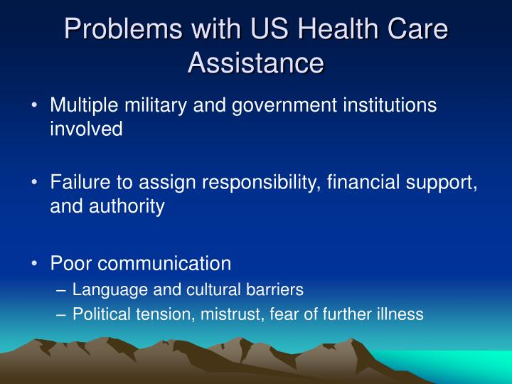 Problems with US Health Care Assistance