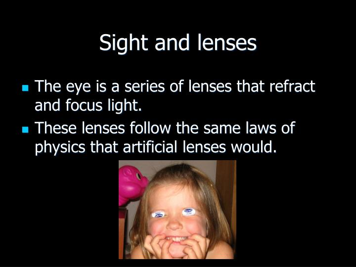 Sight and lenses