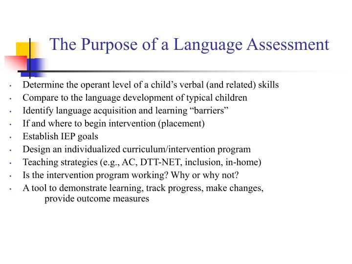 The Purpose of a Language Assessment