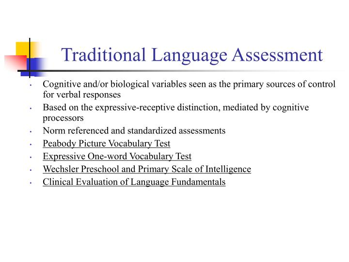 Traditional Language Assessment