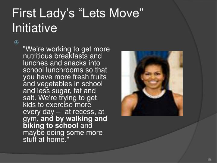 """First Lady's """"Lets Move"""" Initiative"""