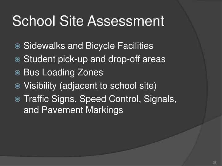 School Site Assessment