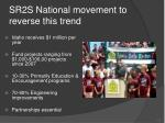 sr2s national movement to reverse this trend
