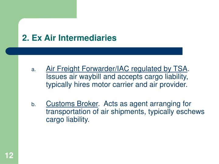 2. Ex Air Intermediaries