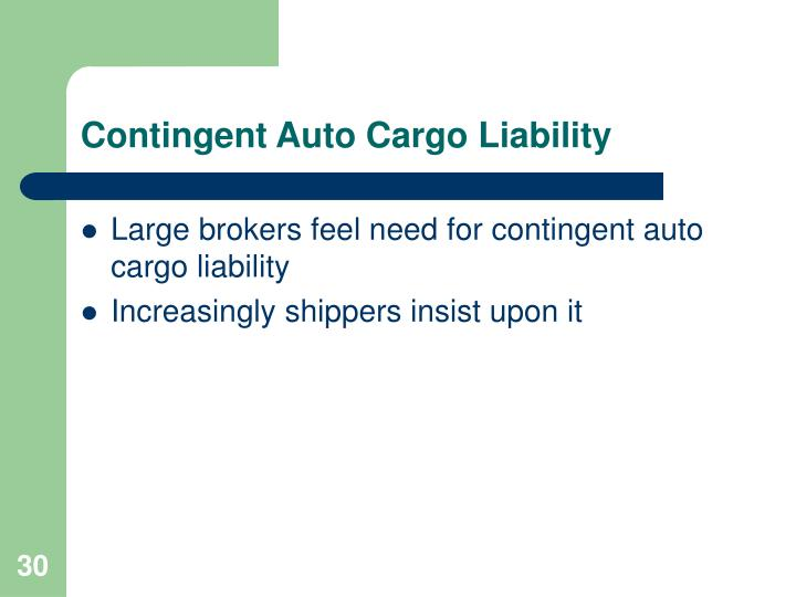 Contingent Auto Cargo Liability