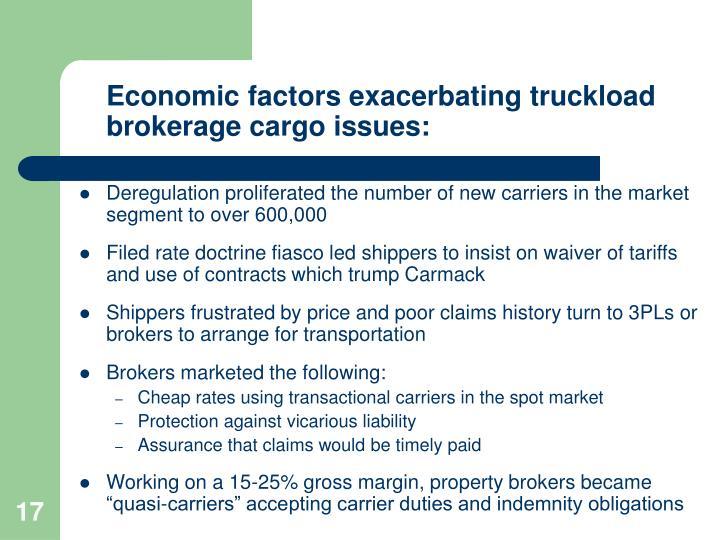 Economic factors exacerbating truckload brokerage cargo issues: