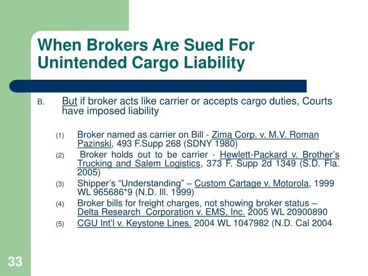 When Brokers Are Sued For Unintended Cargo Liability