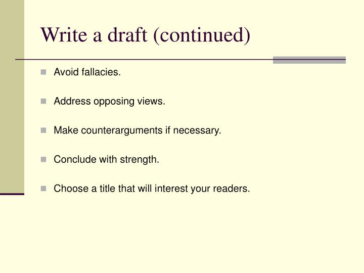 Write a draft (continued)